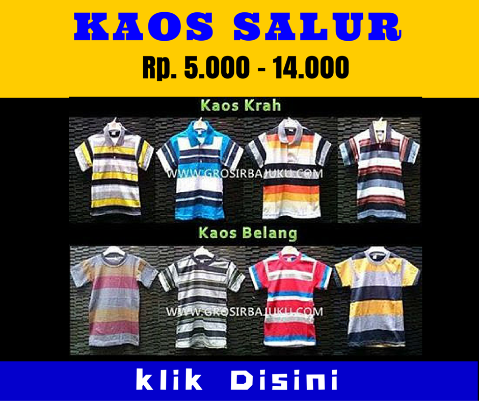 Grosir Kaos Salur Murah